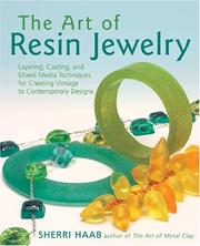 Cover of: The art of resin jewelry | Sherri Haab