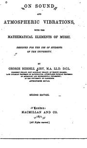 Cover of: On Sound and Atmospheric Vibrations, with the Mathematical Elements of Music: Designed for the ..