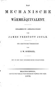 Cover of: Das mechanische Wärmeäquivalent: Gesammelte Abhandlungen | James Prescott Joule
