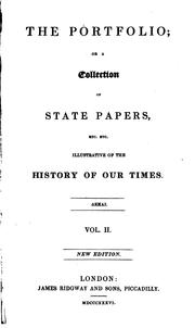 Cover of: The Portfolio, Or, a Collection of State Papers: Illustrative of the History of Our Times