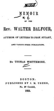 Cover of: Memoir of the Rev. Walter Balfour ... | Thomas Whittemore