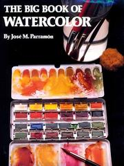 Cover of: The Big Book of Watercolor Painting | Jose Maria Parramon