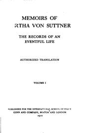 Cover of: Memoirs of Bertha Von Suttner: The Records of an Eventful Life