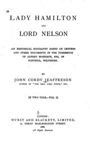 Cover of: Lady Hamilton and Lord Nelson: An Historical Biography Based on Letters and ..