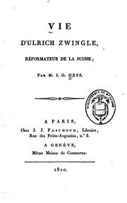 Cover of: Vie d'Ulrich Zwingle: Réformateur de la Suisse
