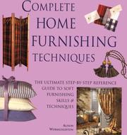 Cover of: Complete Home Furnishing Techniques |