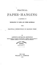 Cover of: Practical Paper Hanging: A Handbook on Decoration in Paper and Other Materials by Arthur S. Jennings
