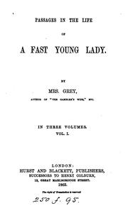 Cover of: Passages in the life of a fast young lady
