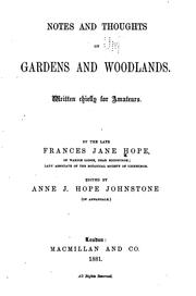 Cover of: Notes and Thoughts on Gardens and Woodlands: Written Chiefly for Amateurs | Frances Jane Hope