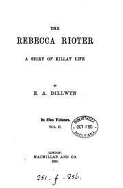 Cover of: The Rebecca rioter: A Story of Killay Life
