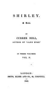 Shirley, by Currer Bell by Charlotte Brontë, Charlotte Bronte, Charlotte Bront�