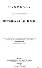 Cover of: Handbook for the Instruction of Attendants on the Insane | Royal Medico -psychological Association