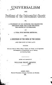 Cover of: Universalism and Problems of the Universalist Church: Or, A Statement of Our Doctrines ..