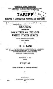 Cover of: Tariff ...: Hearings Before the Committee on Finance, United States Senate, Sixty-seventh ..