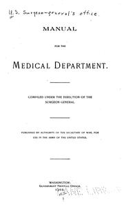 Cover of: Manual for the Medical Department, United States Army. 1916 |