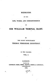 Cover of: Memoirs of the life, works, and correspondence of sir William Temple | Thomas Peregrine Courtenay
