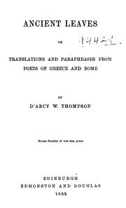 Cover of: Ancient Leaves, Or, Translations and Paraphrases from Poets of Greece and Rome: Or, Translations ..