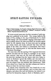Cover of: Spirit Rapping Unveiled!: An Exposé of the Origin, History, Theology and Philosophy of Certain ... | Hiram Mattison