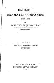 Cover of: English dramatic companies, 1558-1642: vol.2
