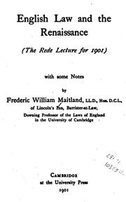 Cover of: English Law and the Renaissance: (the Rede Lecture for 1901) with Some Notes
