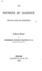 Cover of: The Doctrine of Sacrifice Deduced from the Scriptures: A Series of Sermons