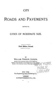 Cover of: City Roads and Pavements Suited to Cities of Moderate Size | William Pierson Judson