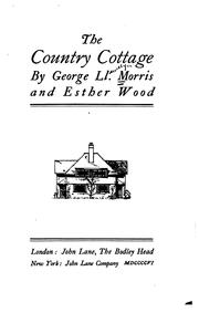 Cover of: The Country Cottage | George Llewellyn Morris