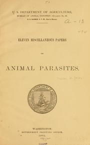 Cover of: Eleven miscellaneous papers on animal parasites