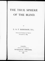 Cover of: The true sphere of the blind | E. B. F. Robinson