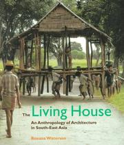 Cover of: The Living House | Roxana Waterson