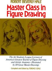 Cover of: Master Class in Figure Drawing | Robert Hale