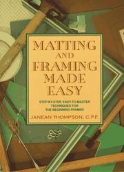 Cover of: Matting and framing made easy