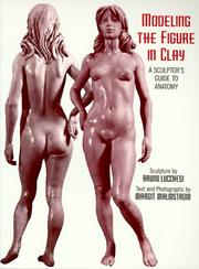 Cover of: Modeling the Figure in Clay (Practical Craft Books) | Bruno Lucchesi