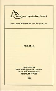 Cover of: Sources of information and publications | Montana. Legislature. Legislative Services Division.