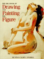 Cover of: The big book of drawing and painting the figure