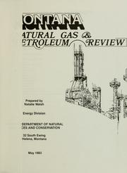 Cover of: Montana natural gas & petroleum review