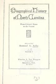 Cover of: Biographical history of North Carolina from colonial times to the present