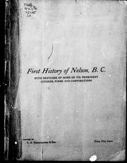 Cover of: First history of Nelson, B.C | Charles St. Barbe