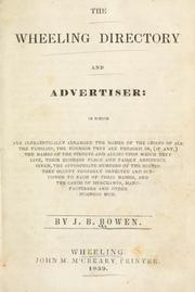 Cover of: Wheeling directory and advertiser | J.B. Bowen