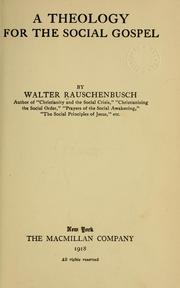 Cover of: theology for the social gospel. | Walter Rauschenbusch