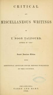 Cover of: Critical and miscellaneous writings of T. Noon Talfourd