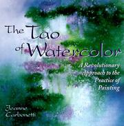 Cover of: The Tao of watercolor | Jeanne Carbonetti