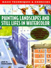Cover of: Painting Landscapes and Still Lifes in Watercolor