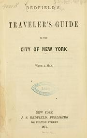 Cover of: Redfield's Traveler's guide to the city of New York ... by Redfield, J. S., publisher, New York