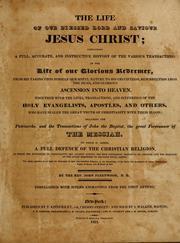 Cover of: life of our blessed Lord and Saviour Jesus Christ | John Fleetwood