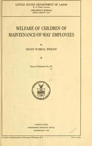 Cover of: Welfare of children of maintenance-of-way employees | Helen R. Wright