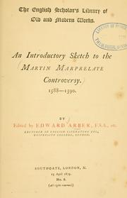 Cover of: An introductory sketch to the Martin Marprelate controversy, 1588-1590
