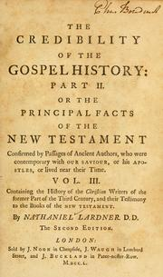 Cover of: The credibility of the Gospel history, Part II ... | Nathaniel Lardner