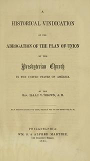Cover of: A historical vindication of the abrogation of the plan of union by the Presbyterian Church in the United States of America