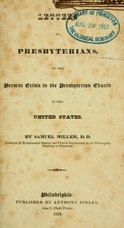 Cover of: Letters to Presbyterians, on the present crisis in the Presbyterian Church in the United States